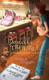 Bundle of Trouble (Maternal Instincts, Bk 1)