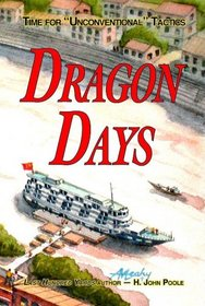 Dragon Days: Time for 'Unconventional' Tactics