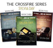 Sylvia Day Boxed Set: Bared to You, Reflected in You, and Entwined with You (Crossfire Series)