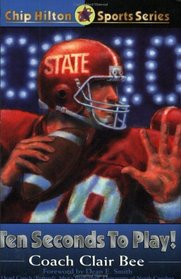 Ten Seconds to Play! (Chip Hilton Sports Series)