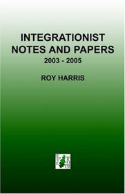 Integrationist Notes and Papers