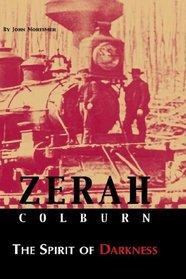 Zerah Colburn The Spirit of Darkness