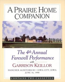 APHC 4th Final Perform: The Fourth Annual Farewell Performance (Prairie Home Companion)