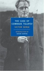 The Case of Comrade Tulayev (New York Review Books Classics)