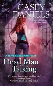 Dead Man Talking (Pepper Martin, Bk 5)