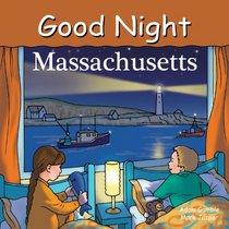 Good Night Massachusetts (Good Night Our World series)