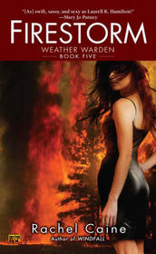 Firestorm (Weather Warden, Bk 5)