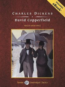David Copperfield, with eBook (Tantor Unabridged Classics)