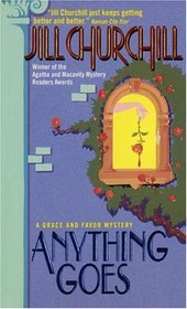 Anything Goes (Grace and Favor, Bk 1)
