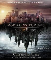 City of Bones (Mortal Instruments, Bk 1) (Audio CD) (Unabridged)