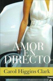 Amor En Directo (Misterio De Regan Reilly, Bk 7) (Popped) (Regan Reilly, Bk 7)  (Spanish Edition)