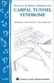Natural  Herb Remedies for Carpal Tunnel Syndrome (Storey Country Wisdom Bulletin, a-245)