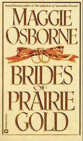 Brides of Prairie Gold (Dangerous Men, Bk 2)