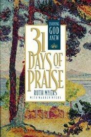 31 Days of Praise: Enjoying God Anew