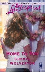 Home To You (Love Inspired)