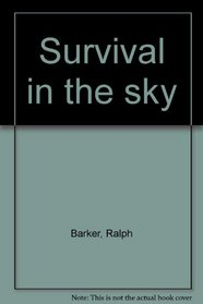Survival in the sky