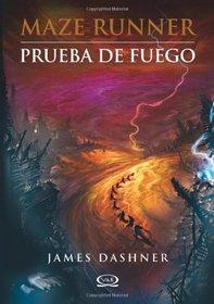2 - Prueba de fuego - Maze Runner (Maze Runner Trilogy) (English and Spanish Edition)
