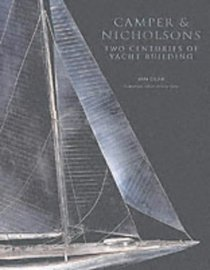 Camper & Nicholsons: Two Centuries of Yacht Building
