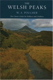 Welsh Peaks (W a Pouchers Guides)