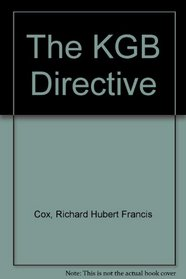 The KGB Directive