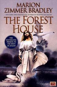 The Forest House (Avalon, Bk 2)