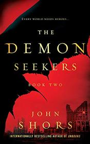 The Demon Seekers: Book Two
