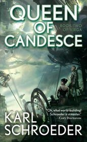 Queen of Candesce (Virga, Bk 2)