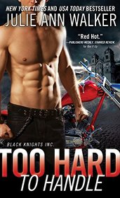 Too Hard to Handle (Black Knights Inc., Bk 8)