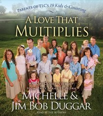 A Love That Multiplies: An Up-Close View of How They Make It Work (Audio CD) (Abridged)