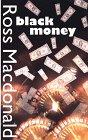 Black Money: A Lew Archer Novel (Thorndike Large Print General Series)