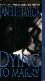 Dying to Marry (Zebra Romantic Suspense)