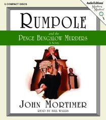 Rumpole and the Penge Bungalow Murders : A Novel (Mystery Masters Series)