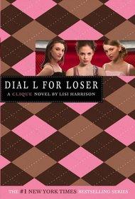 Dial L for Loser (Clique, Bk 6)