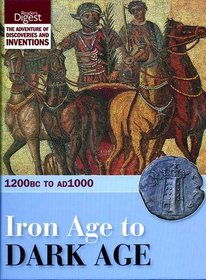 Iron Age to Dark Age (Discovery & Invention 2)