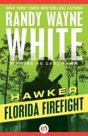 Florida Firefight (Hawker, Bk 1)