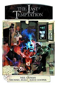 Neil Gaiman's The Last Temptation 20th Anniversary Deluxe Edition Hardcover, Signed by Neil Gaiman