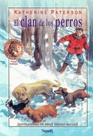 El Clan de los Perros = The Field of the Dogs (Mundo Magico) (Spanish Edition)