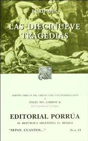 Las diecinueve tragedias (Sepan Cuantos # 024) (Spanish Edition)