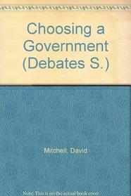 Choosing a Government (Debates)