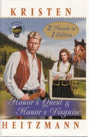 Honor's Quest / Honor's Disguise  (Rocky Mountain Legacy, Bks 3 & 4)