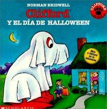 Clifford Y El Dia De Halloween (Clifford the Big Red Dog (Spanish Hardcover))