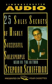 The 25 Sales Secrets of Highly Successful Salespeople