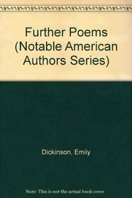 Further Poems (Notable American Authors Series)