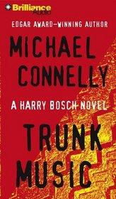 Trunk Music (Harry Bosch, Bk 5) (Audio CD) (Abridged)