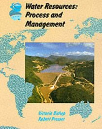 Water Resources: Process and Management (Collins A Level Geography)