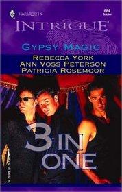 Gypsy Magic (Harlequin Intrigue, No 684)