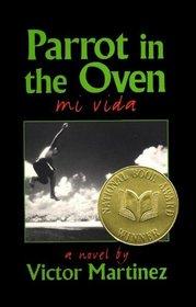 Parrot in the Oven : mi vida