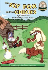 The Sly Fox and the Chicks Read-Along with CD (Audio) (Another Sommer-Time Story)