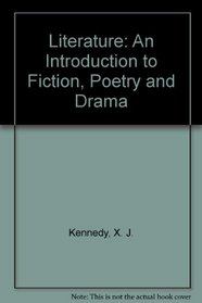 Literature : An Introduction to Fiction, Poetry and Drama (Interactive Edition with CD-ROM) (8th Edition)