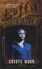 Coyote Moon (Buffy the Vampire Slayer, Bk 3)